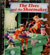 The Elves and the Shoemaker (Little Golden Book) - Eric Suben, Jerry Smath