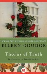 Thorns of Truth: The Sequel to Garden of Lies - Eileen Goudge