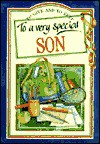 To a Very Special Son (To Give and to Keep) (To-Give-and-to-Keep) - Pam Brown