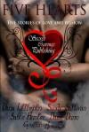 Five Hearts Five Stories of Love and Passion - Sable Hunter, Cynthia Arsuaga, Dana Littlejohn