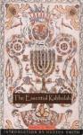 The Essential Kabbalah (Mystical Classics of the World) - Daniel Chanan Matt, Huston Smith