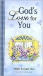 God's Love for You - Helen Steiner Rice, Cathi Freund, Virginia J. Ruehlmann