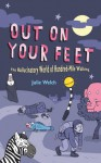 I Will Follow You into the Dark: The World of Hundred-mile Walking - Julie Welch