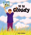 It Is Cloudy - Kelly Doudna