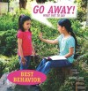 Go Away!: What Not to Say - Janine Amos