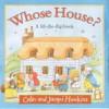 Whose House? - Colin Hawkins, Jacqui Hawkins
