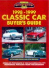 Classic Car Buyer's Guide: 1998-99 - Chris Rees