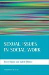 Sexual Issues in Social Work - Steve Myers, Steve Myers, Judith Milner