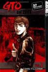 GTO: Great Teacher Onizuka, Vol. 1 - Tohru Fujisawa