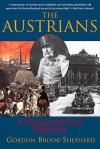 The Austrians: A Thousand-Year Odyssey - Gordon Brook-Shepherd