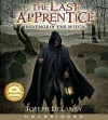 Last Apprentice (The Last Apprentice / Wardstone Chronicles #1) - Joseph Delaney, Christopher Evan Welch
