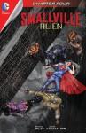 Smallville: Alien #4 - Bryan Q. Miller, Edgar Salazar