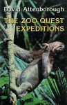 The Zoo Quest Expeditions - David Attenborough
