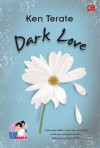 Dark Love - Ken Terate