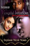Vengeful Intentions - Stephanie Nicole Norris