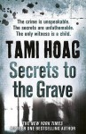Secrets to the Grave - Tami Hoag