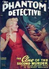 The Phantom Detective - The Clue of the Second Murder - March, 1948 51/1 - Robert Wallace