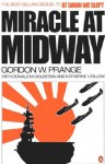 Miracle at Midway (Classic Military History) - Gordon W. Prange, Donald M. Goldstein, Katherine V. Dillon