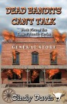 Dead Bandits Can't Talk - Cindy Davis
