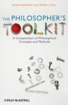 The Philosopher's Toolkit: A Compendium of Philosophical Concepts and Methods - Julian Baggini, Peter S Fosl