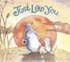 Just Like You - Jan Fearnley