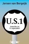 U.S.1 - Amerika na 11 september - Jeroen van Bergeijk