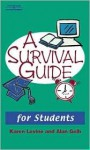 A Survival Guide for Students - Karen Levine, Alan Gelb