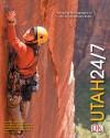 Utah 24/7 - Rick Smolan, David Elliot Cohen