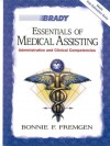 Essentials of Medical Assisting: Administrative and Clinical Competencies with Software [With CDROM] - Bonnie F. Fremgen