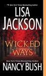 Wicked Ways - Lisa Jackson, Nancy Bush