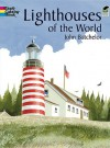 Lighthouses of the World - John Batchelor