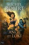 Ange et Loki - Michel Robert