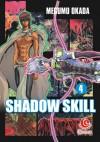 LC: Shadow Skill 04 - Megumu Okada