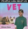 People Who Help Us: Vet - Rebecca Hunter.