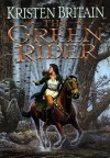 Green Rider - Kristen Britain, Keith Parkinson
