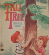 Tall Tree, Small Tree (A Tell-a-Tale Book) - Mabel Watts, Florence Sarah Winship