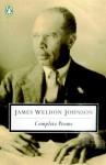 Complete Poems - James Weldon Johnson, Sondra Kathryn Wilson