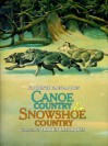 Canoe Country and Snowshoe Country - Florence Page Jaques