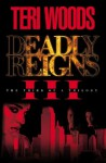 Deadly Reigns III - Curtis Smith, Teri Woods