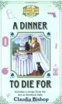 A Dinner to Die For (A Hemlock Falls Mystery #13) - Claudia Bishop