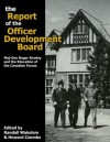 The Report of the Officer Development Board: Maj-Gen Roger Rowley and the Education of the Canadian Forces - Randall Wakelam, Howard G. Coombs