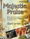 Majestic Praise: Brass Solos for Worship - Lloyd Larson