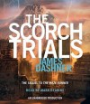 The Scorch Trials (Maze Runner, #2) - James Dashner, Mark Deakins