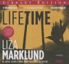 Lifetime (Annika Bengtzon, #7) - Liza Marklund, Neil Smith, India Fisher