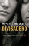 Divisadero (Capa Mole) - Michael Ondaatje, Cristina Correia