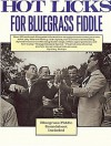 Hot Licks For Bluegrass Fiddle - Stacy Phillips