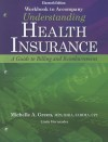 Student Workbook with Medical Office Simulation Software 2.0 for Green's Understanding Health Insurance: A Guide to Billing and Reimbursement, 11th - Michelle A. Green, Anna Green