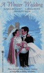 A Winter Wedding - Janice Bennett, Monique Ellis, Carola Dunn