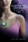 Shattered Dreams - Ellie James