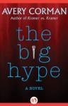 Big Hype - Avery Corman